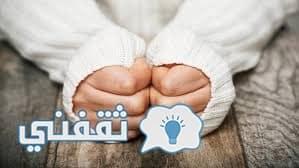 أهم النصائح للتخلص من برودة اليدين و القدمين في فصل الشتاء1